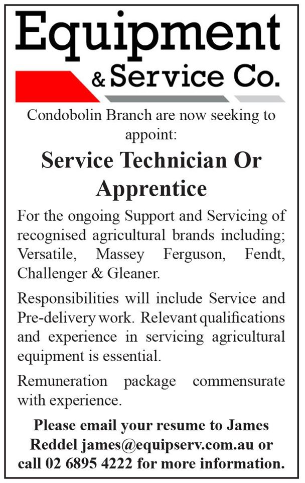 POSITION VACANT – SERVICE TECHNICIAN OR APPRENTICE – EQUIPMENT AND SEVICE CO CONDOBOLIN BRANCH
